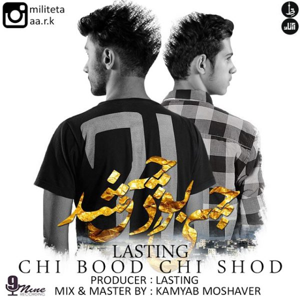 Lasting - Chi Bood Chi Shod