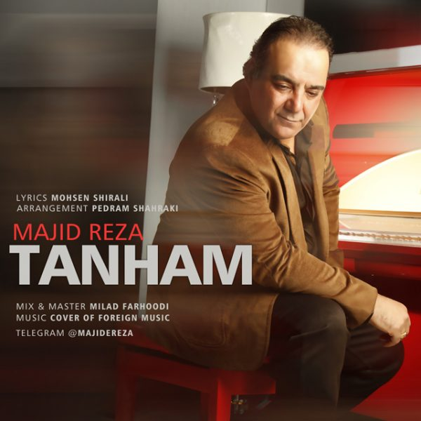 Majid Reza - Tanham