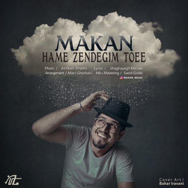 Makan - Hame Zendegim Toei