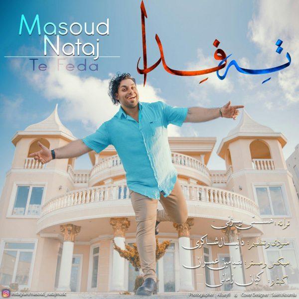 Masoud Nataj - Te Feda
