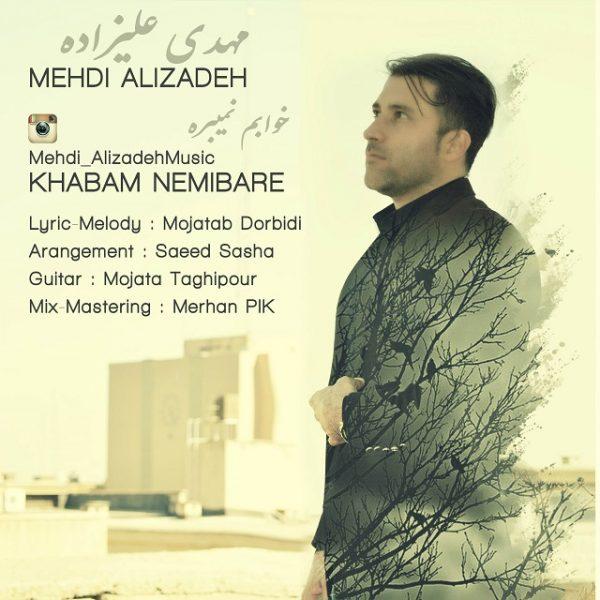 Mehdi Alizadeh - Khabam Nemibare