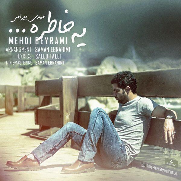 Mehdi Beyrami - Ye Khatereh