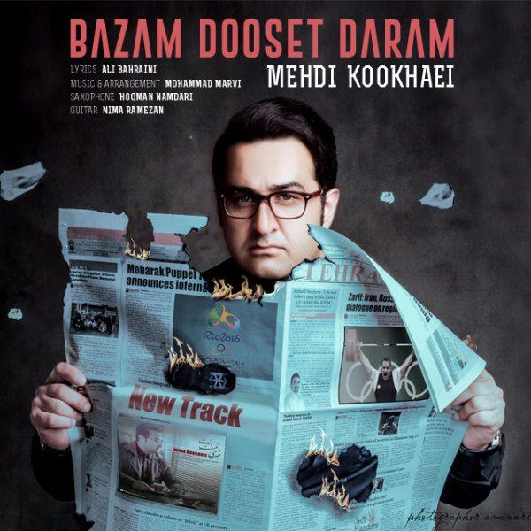 Mehdi Kookhaei - Bazam Dooset Daram