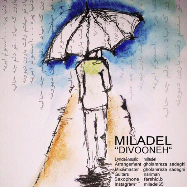 Miladel - Divooneh