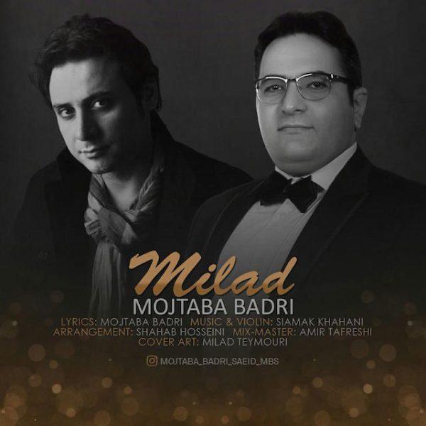 Mojtaba Badri - Milad