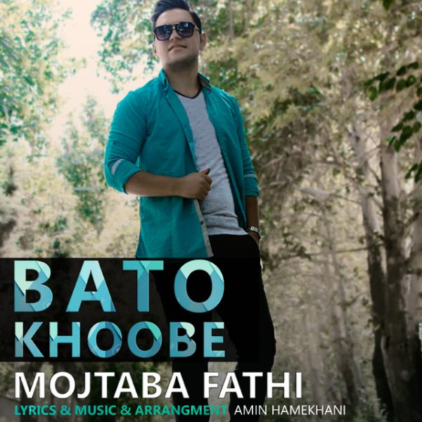Mojtaba Fathi - Ba To Khoobe