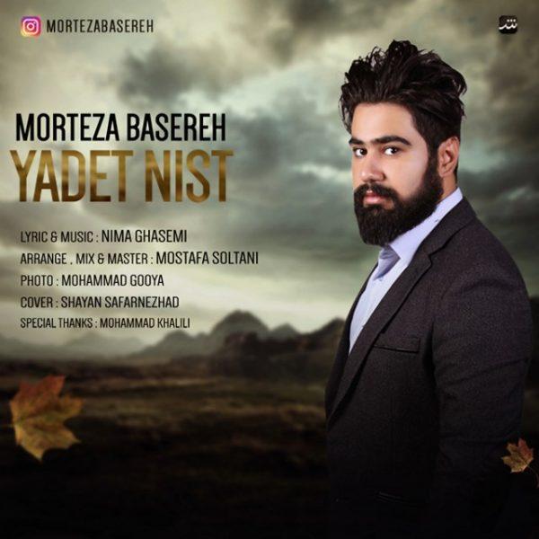 Morteza Basereh - Yadet Nist