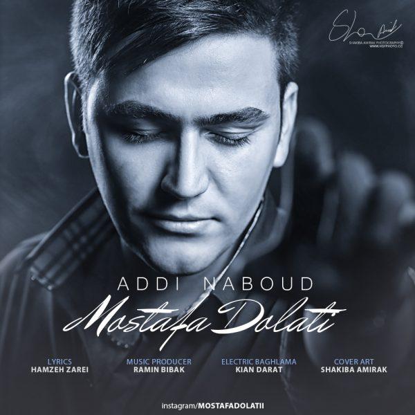 Mostafa Dolati - Addi Nabood