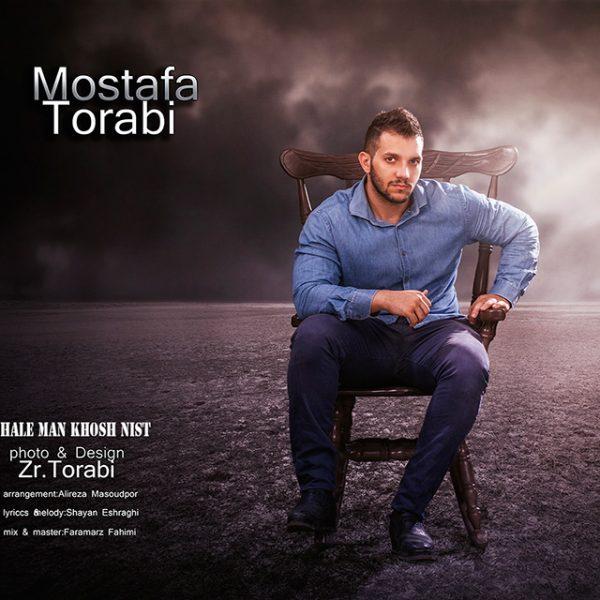 Mostafa Torabi - Hale Man Khosh Nist