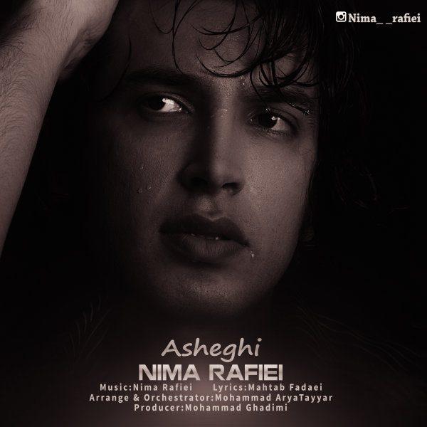 Nima Rafiei - Asheghi