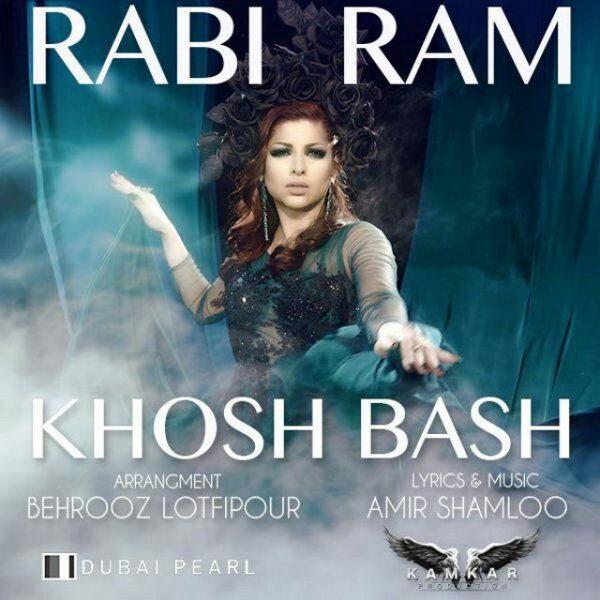 Rabi Ram - Khosh Bash