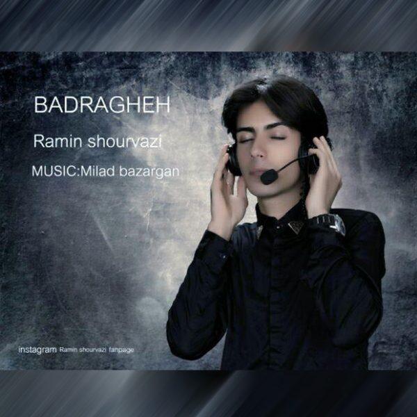 Ramin Shourvazi - Badragheh