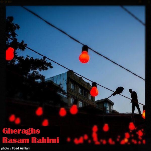 Rasam Rahimi - Gheraghs