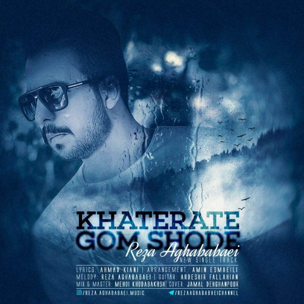 Reza Aghababaei - Khaterate Gom Shode