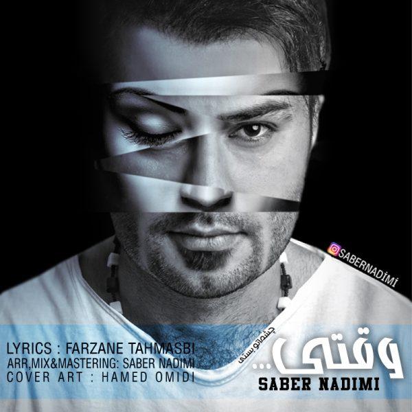 Saber Nadimi - Vaghti