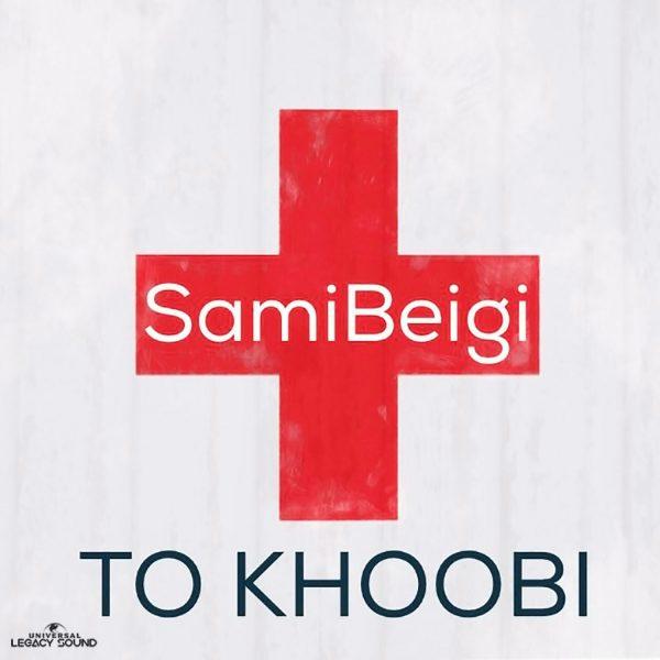 Sami Beigi - To Khoobi