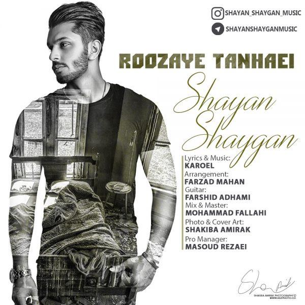 Shayan Shaygan - Roozaye Tanhaei