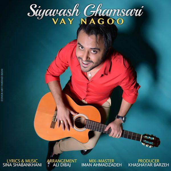Siavash Ghamsari - Vay Nagoo