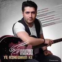 Armin-Mokri-Ye-Ashegham-Ke
