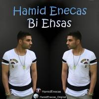 Hamid-Enecas-Bi-Ehsas