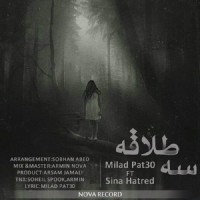 Milad-Patsi-3-Talaghe-Ft-Sina-Hatred