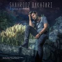 Shahrooz-Bakhtari-Nagoo-Nemishe