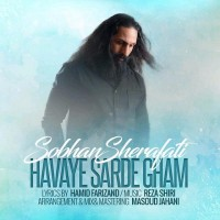 Sobhan-Sherafati-Havaye-Sarde-Gham