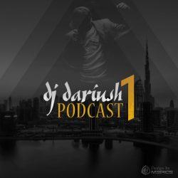 Dj Dariush – Podcast 1