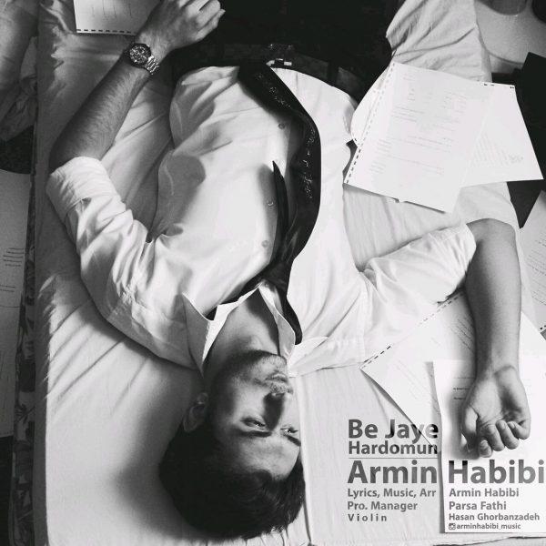 Armin Habibi - Be Jaye Hardomun