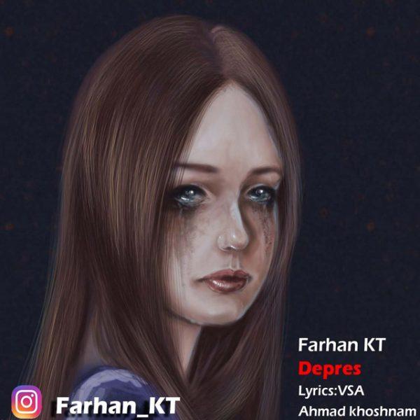 Farhan KT - Depres