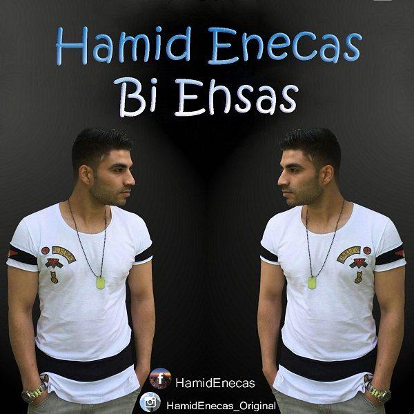 Hamid Enecas - Bi Ehsas