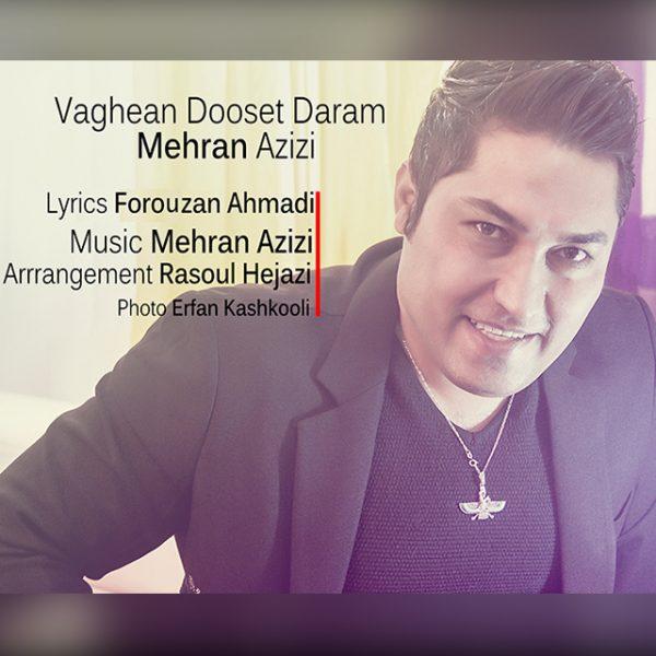 Mehran Azizi - Vaghean Dooset Daram