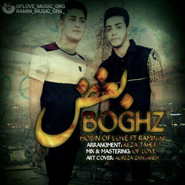 Mobin Of Love - Boghz (Ft Ramin Ni)
