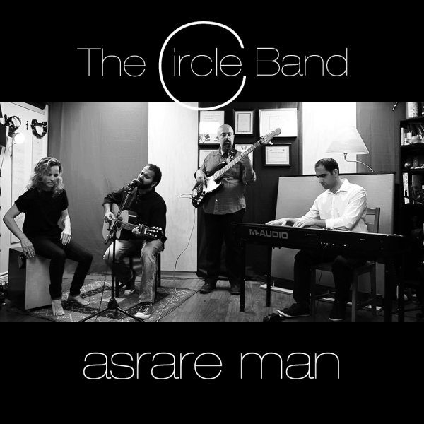 The Circle Band - Asrare Man