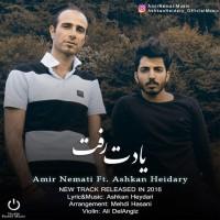 Amir-Nemati-Yadet-Raft-Ft-Ashkan-Heidary