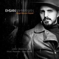 Ehsan-Rahmanian-Bego-Baroon-Nayad