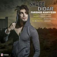 Farshid-Kahyesh-Shabe-Didar