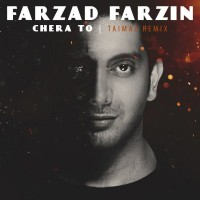 Farzad-Farzin-Chera-To-Taimaz-Remix