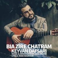Keyvan-Dafsari-Bia-Zire-Chatram