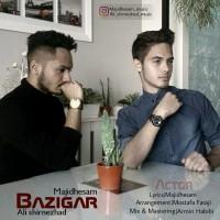 Majid-Hesam-Ali-Shirnezhad-Bazigar