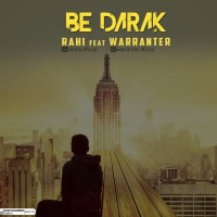 Rahi-Be-Darak-Ft-Warrranter