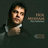 Reza-Hashemian-Hol-Misham
