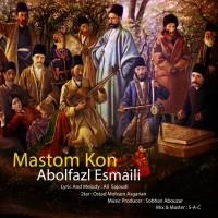 Abolfazl-Esmaili-Mastom-Kon