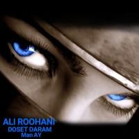 Ali-Roohani-Dooset-Daram-Man-Ay