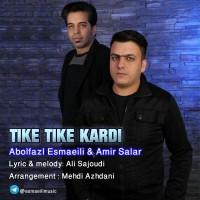 Amir-Salar-Tike-Tike-Kardi-Ft-Abolfazl-Esmaeili