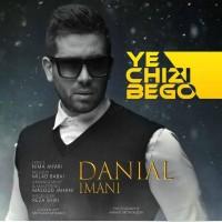 Danial-Imani-Ye-Chizi-Begoo