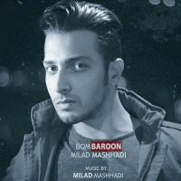 Milad-Mashhadi-Bom-Baroon