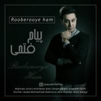 Payam-Fathi-Rooberooye-Ham