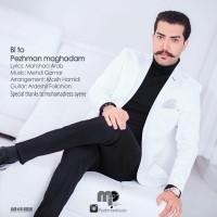 Pezhman-Moghadam-Bi-To