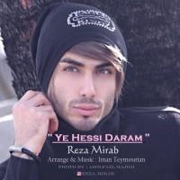 Reza-Mirab-Ye-Hessi-Daram